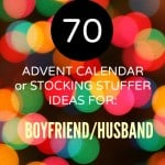 70+ Advent Calendar Ideas for the boyfriend or husband
