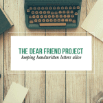The Dear Friend Project