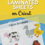 How to Print then Cut Laminated Sheets on Cricut