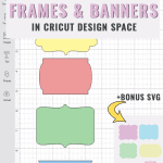 How to make banners and frames in Cricut Design Space [+Free SVG file]