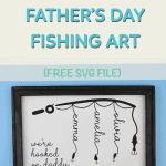 Reverse Canvas Father's Day Fishing Art [Free Cricut SVG file]