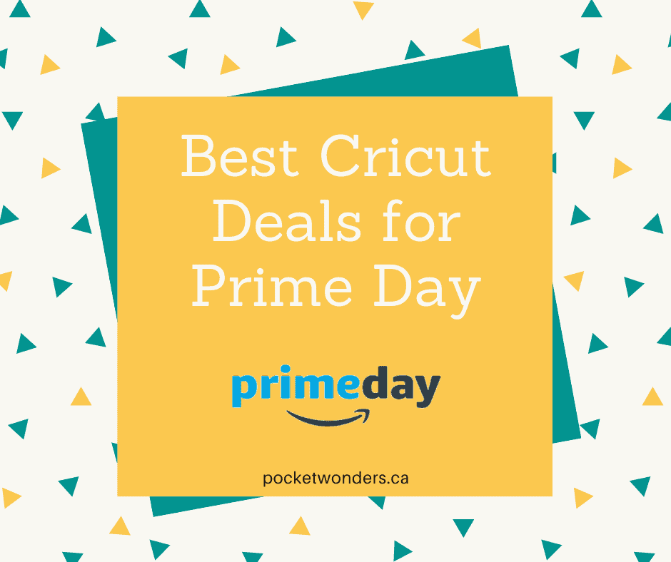 Best Prime Day Deals for Cricut Crafters